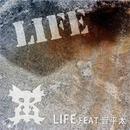 LIFE feat. 晋平太/DJ YUTAKA