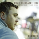 Colombe/DAVID REINHARDT TRIO