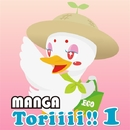 MANGA Toriiii!! 1/MANGA PROJECT