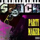 PARTY MAKER/SPOCK