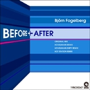 Before + After/Bjorn Fogelberg