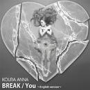 BREAK/You~English version~/小浦 杏奈