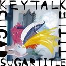 SUGAR TITLE/KEYTALK