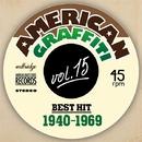 懐かしのアメリカングラフティーベストヒット40's~69's VOL15/The Starlite Orchestra & Singers