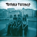 Death To Everyone/Terrible Feelings