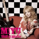WORLD MAKER/MIYU
