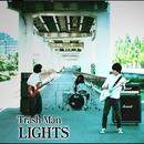 Trash Man/Lights