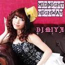 MIDNIGHT HIGHWAY/DJ MIYA