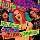 RADICAL DANCE FACTiON/ラディカルズ