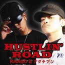 Hustlin' Road/アダチマン&KAAGO