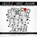 Rise Again feat. Bobby Konders/Dizzle