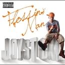 Flossin Man/JOYSTICKK