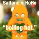 boiling hot/saitone