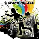 疾走戦士/SPANK THE AGE