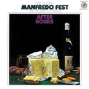 After Hours/Manfredo Fest