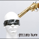 Revolver/JILLED RAY