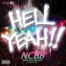 HELL YEAH!!/N.C.B.B