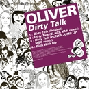 Dirty Talk/Oliver