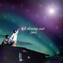 A shining star/MIO