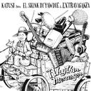 Rhythm Messenger/KATUSI from EL SKUNK DI YAWDIE & EXTRAVAGANZA