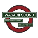Happy Birthday To You/Wasabii Sound