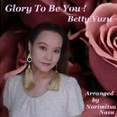 Glory To Be You !/ベティゆず