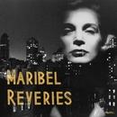 Reveries/Maribel