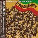 ONE BIG FAMILY/PAPA U-Gee with ZION HIGH PLAYAZ