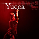 Queen Of The Night Live+Moment~会いたい~/Yucca