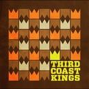 THIRD COAST KINGS/THIRD COAST KINGS