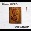 CABRA NEGRA/Roman Andren