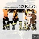 IT'S MY LIFE feat. KZ/22B.I.G