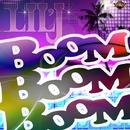 BOOM BOOM BOOM/Lil'J