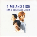 TIME AND TIDE/BAKU