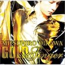 GOLD SINGER/及川 光博