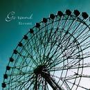 Go round/Hiroumi