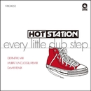 Every Little Dub Step/HOT STATION