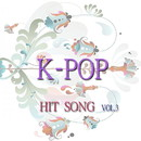 K-POP HIT SONG VOL.3/S.H PROJECT