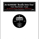 Really Into You feat. Tina Novak & J-Cast/DJ Komori