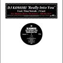 Really Into You feat. Tina Novak & J-Cast/DJ Komori