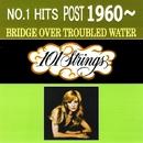 NO1ヒット 1960年以降 明日に架ける橋/101 ストリングス オーケストラ