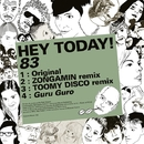 83/Hey Today!