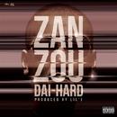 ZANZOU/DAI-HARD
