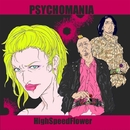 HighSpeedFlower/PSYCHOMANIA