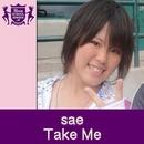 Take Me(HIGHSCHOOLSINGER.JP)/Sae