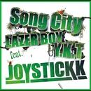 Song City feat. LAZER BOY & Y.K.T/JOYSTICKK