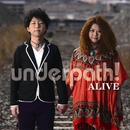 ALIVE/underpath!