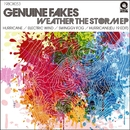 Weather The Storm EP/Genuine Fakes