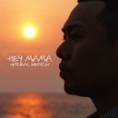 HEY MAMA/NATURAL WEAPON