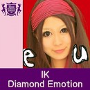 Diamond Emotion(HIGHSCHOOLSINGER.JP)/IK